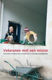Veteranen met een missie - Humanitaire initiatieven door oud-militairen in voormalige uitzendgebieden