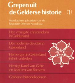 Grepen uit de Gelderse historie I (2e-hands)