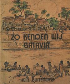 Zo kenden wij Batavia