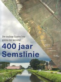400 jaar Semslinie - De oudste lijnrechte grens ter wereld