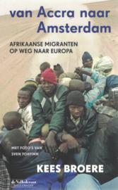 Van Accra naar Amsterdam - Afrikaanse migranten op weg naar Europa
