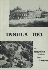 Insula Dei - Van Regenten college naar Bestuur