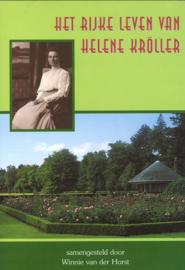 Het rijke leven van Helene Kröller