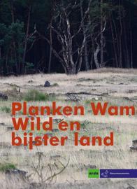 Planken Wam Wild en bijster land