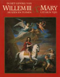 In het gevolg van Willem III & Mary - Huizen en tuinen uit hun tijd