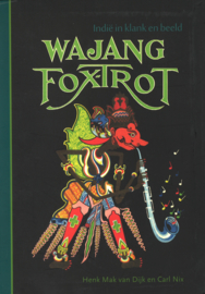 Wajang Foxtrot - Indië in klank en beeld