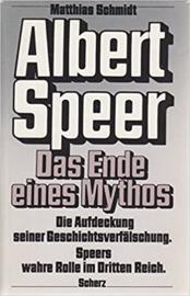 Albert Speer - Das Ende eines Mythos - Speers wahre rolle im Dritten Reich