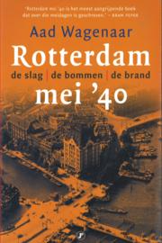 Rotterdam mei '40 - De slag, de bommen, de brand