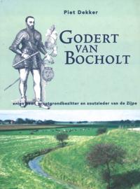 Godert van Bocholt - Enige heer, grootgrondbezitter en zoutzieder van de Zijpe