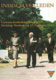 Indisch verleden  - Lustrum herdenkingsboek 1995 (2e-hands)