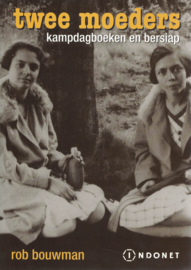 Twee moeders - Kampdagboeken en Bersiap
