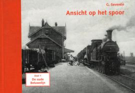 Ansicht op het spoor - Deel 1 De oude Betuwelijn