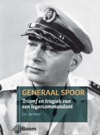 Generaal Spoor - Triomf en tragiek van een legercommandant (2e-hands)