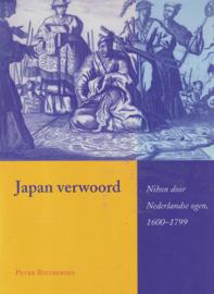 Japan verwoord - Nihon door Nederlandse ogen 1600-1799