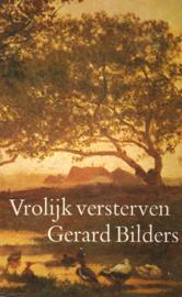 Vrolijk versterven - Gerard Bilders (2e-hands)
