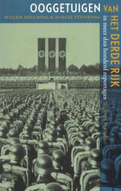 Ooggetuigen van het Derde Rijk - In meer dan honderd reportages