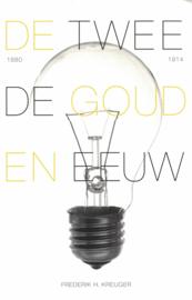 De tweede Gouden Eeuw - Hoe de techniek Nederland in korte tijd veranderde