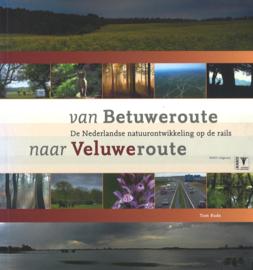 Van Betuweroute naar Veluweroute