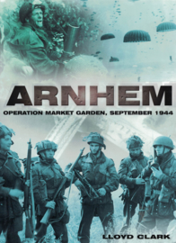 Arnhem - Operation Market Garden, september 1944