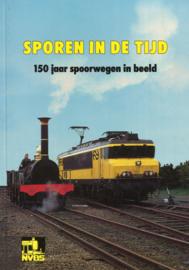 Sporen in de tijd - 150 jaar spoorwegen in beeld