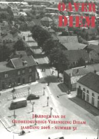 OAVER DIEM - Jaarboek van de Oudheidkundige Vereniging Didam Jaargang 2016 Nummer 31