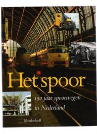 Het spoor - 150 jaar spoorwegen in Nederland (2e-hands)