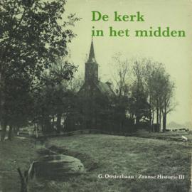 De kerk in het midden - Zaanse Historie III