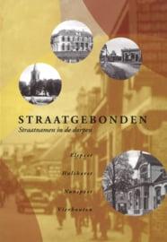 Straatgebonden - Straatnamen in de dorpen Elspeet, Hulshorst, Nunspeet en Vierhouten