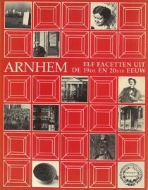 Arnhem elf facetten uit de 19e en 20e eeuw (2e-hands)