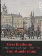 Geschiedenis van Amsterdam - Hoofdstad in aanbouw 1813-1900 (NIEUW)