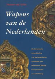 Wapens van de Nederlanden - De historische ontwikkeling van de heraldische symbolen van Nederland, België, hun provincies en Luxemburg
