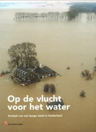 Op de vlucht voor het water - Kroniek van een bange week in Gelderland