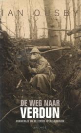 De weg naar Verdun - Frankrijk en de Eerste Wereldoorlog