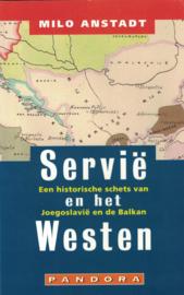 Servië en het westen - Een historische schets van Joegoslavië en de Balkan
