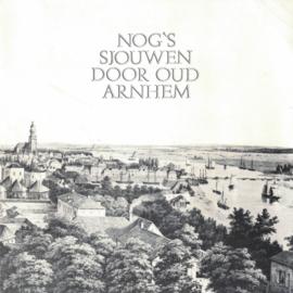 Nog's sjouwen door Oud Arnhem - Softcover (2e-hands)