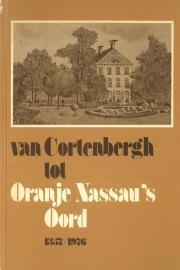 Van Cortenbergh tot Oranje Nassau's Oord 1357 - 1976 (2e-hands)