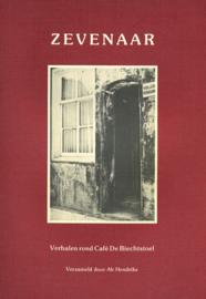 Zevenaar - Verhalen rond Café De Biechtstoel (2e-hands)