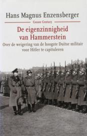 De eigenzinnigheid van Hammerstein - Over de weigering van de hoogste Duitse militair voor Hitler te capituleren