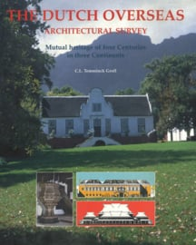 The Dutch Overseas, Architectural Survey - Mutual heritage of four Centuries in three Continents