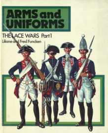 Arms and Uniforms - The Lace Wars Part 1