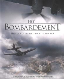 Het bombardement - Holland in het hart geraakt