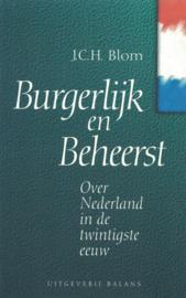 Burgerlijk en beheerst - Over Nederland in de twintigste eeuw