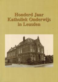 Honderd jaar Katholiek onderwijs in Leusden (2e-hands)