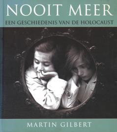 Nooit meer - Een geschiedenis van de Holocaust