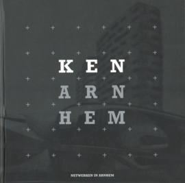 Ken Arnhem 2007/2008 - Netwerken in Arnhem