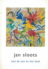 Jan Sloots - Met de zee en het land