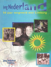 Jong Nederland - 50 jaar vergroeid met Limburg