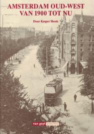 Amsterdam Oud-West van 1900 tot nu (2e-hands)