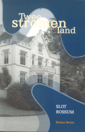 Twee Stromenland - Slot Rossum (2e-hands)