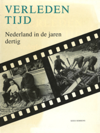 Verleden tijd - Nederland in de jaren dertig (2e-hands)